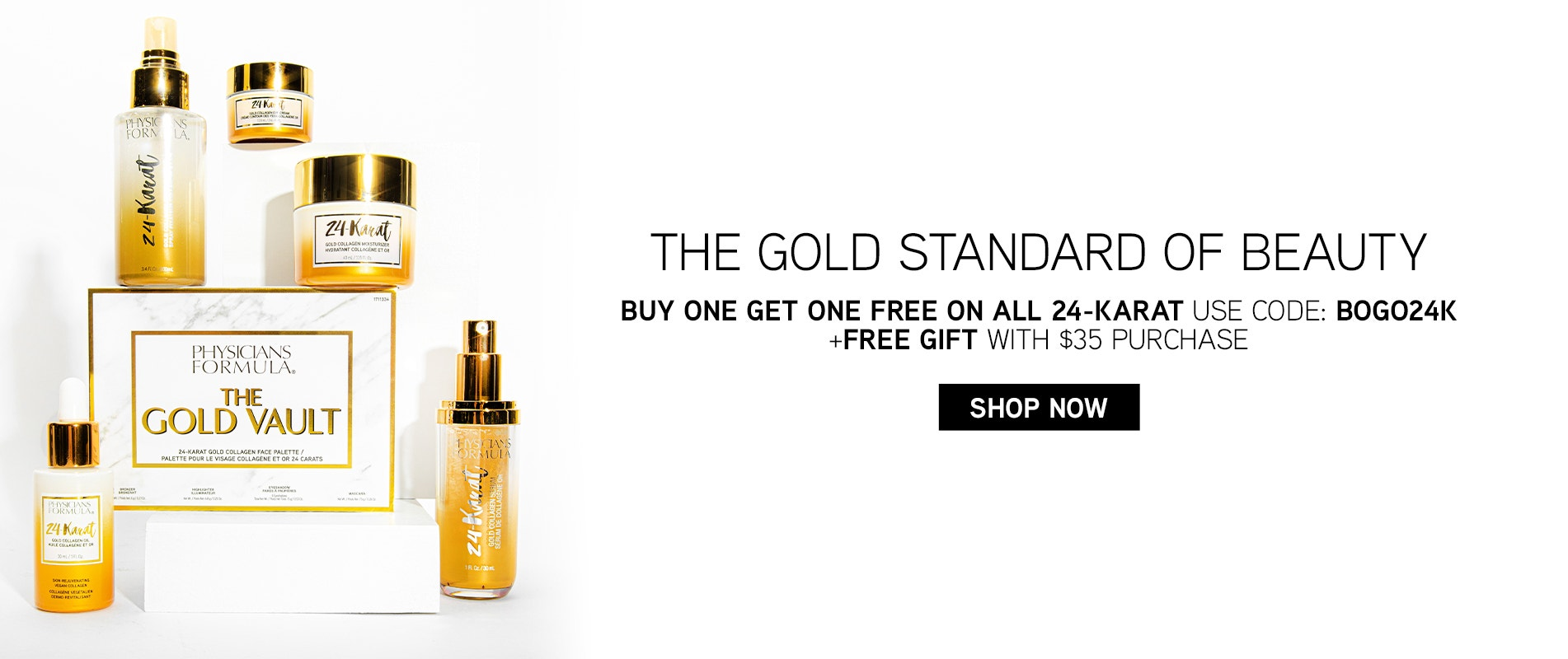 The Gold Standard of Beauty | Buy one get one free on all 24-Karat - Use Code: BOGO24K + Free Gift with $35 purchase | Shop Now | Physicians Formula | Products front facing caps fastened, with white background