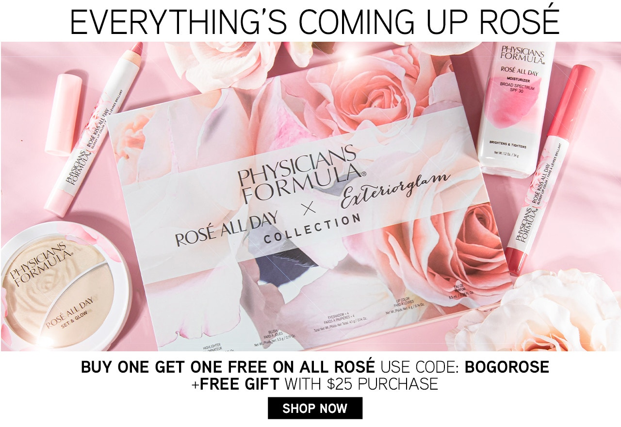 Everything's Coming Up Rosé - Buy One Get One Free on All Rosé - Use Code: BOGOROSE + Free Gift with $25 purchase | Shop Now | Physicians Formula | Products scattered wiith pink  background