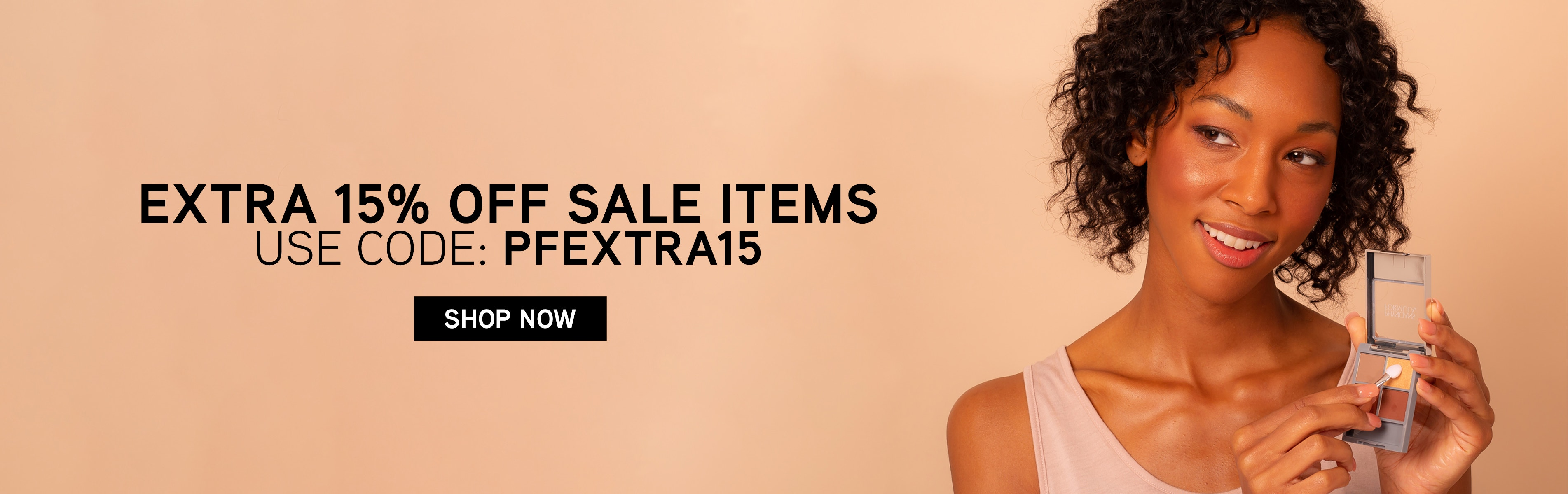 Physicians Formula   Extra 15% Off Sale Items   USE CODE: PFEXTRA15  CLICK HERE TO SHOP NOW