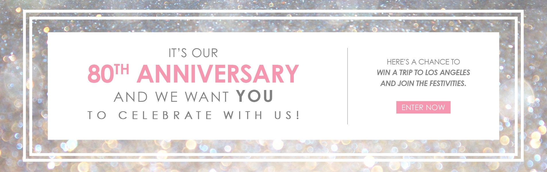 80th Anniversary Sweepstakes