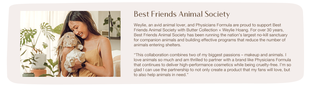 Physicians Formula | Weylie Hoang Best Friends Animal Society - image of Welie Hoang holding a bunny